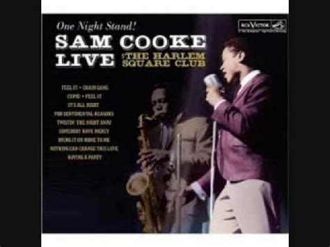 Sam Cooke, Cupid & Its All Right,Sentimental Reasons Live