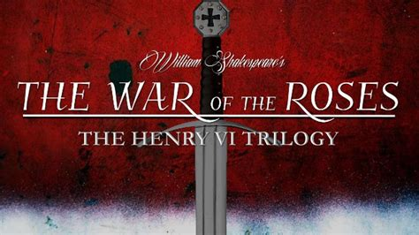 Shakespeare the war of the roses